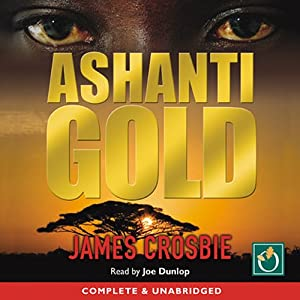 Ashanti Gold | [James Crosbie]