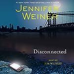 Disconnected | Jennifer Weiner