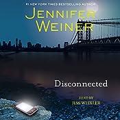 Disconnected | [Jennifer Weiner]