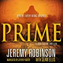 PRIME (A Jack Sigler Thriller - Book 0) Audiobook by Jeremy Robinson, Sean Ellis Narrated by Jeffrey Kafer