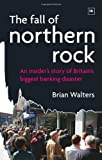Brian Walters The Fall of Northern Rock