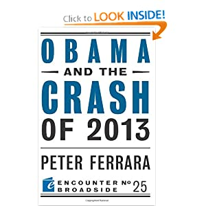 Obama and the Crash of 2013 (Encounter Broadsides)