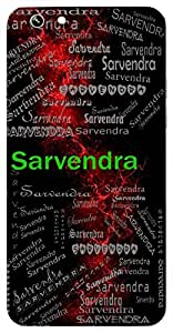Sarvendra (God Of All) Name & Sign Printed All over customize & Personalized!! Protective back cover for your Smart Phone : Apple iPhone 5/5S