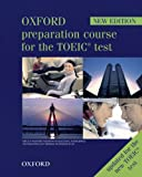 Oxford Preparation Course for the TOEIC Test - New Edition: Student's Book