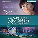 Reunion: Redemption Series, Book 5 (       UNABRIDGED) by Karen Kingsbury, Gary Smalley Narrated by Sandra Burr