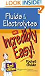 Fluids and Electrolytes: An Incredibl...