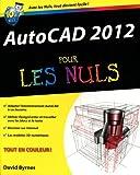 echange, troc David Byrnes - AutoCAD 2012 pour les nuls