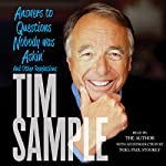 Answers to Questions Nobody Was Askin': And Other Revelations | Tim Sample