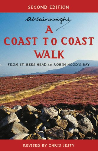 A Coast to Coast Walk Second Edition: From St. Bees Head to Robin Hood's Bay (The Pictorial Guides to the Lakeland Fells)
