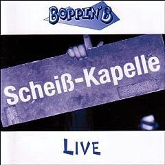 Schei�-Kapelle Live