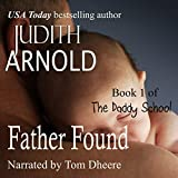 img - for Father Found: The Daddy School, Book 1 book / textbook / text book
