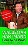 Born to be Waldi: Live aus dem Studio des Lebens - Gast-Stars: Harald Schmidt & Ottfried Fischer