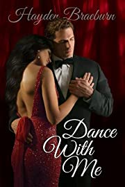 Dance With Me (Series Introduction/Romantic Suspense) (The Everetts of Tyler)