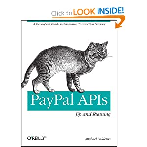 OReilly PayPal APIs: Up and Running: A Developer's Guide