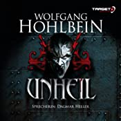 Unheil | [Wolfgang Hohlbein]