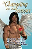 img - for 2nd Edition: A Changeling For All Seasons 1 (Box Set) (Changeling Seasons) book / textbook / text book