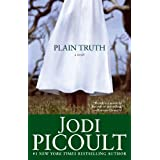 Plain Truth: A Novel ~ Jodi Picoult