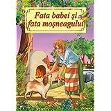 Fata babei si fata mosneagului - carte ilustrata