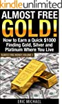 Almost Free Gold! [Revised June 2016]...