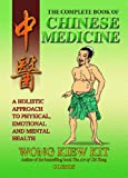 img - for The Complete Book of Chinese Medicine: A holistic Approach to Physical, Emotional and Mental Health book / textbook / text book