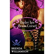 Under Her Brass Corset | [Brenda Williamson]