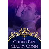 Oh, Cherry Ripe ~ Claudy Conn