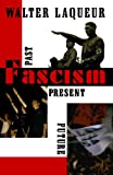 Fascism: Past, Present, Future (019511793X) by Laqueur, Walter