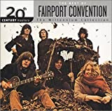 20th Century Masters: Millennium Collection by Fairport Convention [Music CD]