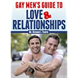 Gay Men's Guide to Love and Relationships ~ Dr. Richard L. Travis
