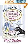 Agatha Raisin: Something Borrowed, So...
