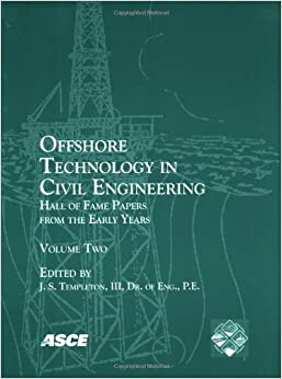 Offshore Technology in Civil Engineering: 2: Amazon.co.uk: J.S. Templeton: 9780784409251: Books