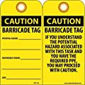 """NMC RPT166G """"CAUTION - BARRICADE TAG"""" Accident Prevention Tag with Brass Grommet, Unrippable Vinyl, 3"""" Length, 6"""" Height, Black on Yellow (Pack of 25)"""