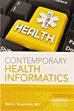 img - for Contemporary Health Informatics book / textbook / text book