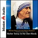 Mother Teresa: In Her Own Words