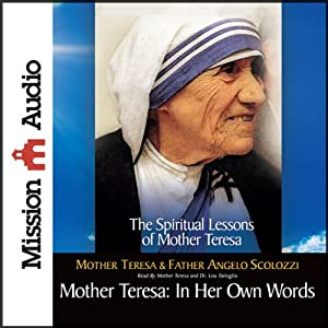 Mother Teresa: In Her Own Words | [Mother Teresa]