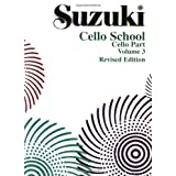 "Suzuki Cello School 3 (Revised Edition)von ""Shinichi Suzuki"""