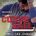 Curve Ball: Homeruns Book 2 Audiobook by Sloan Johnson Narrated by Christopher Rain