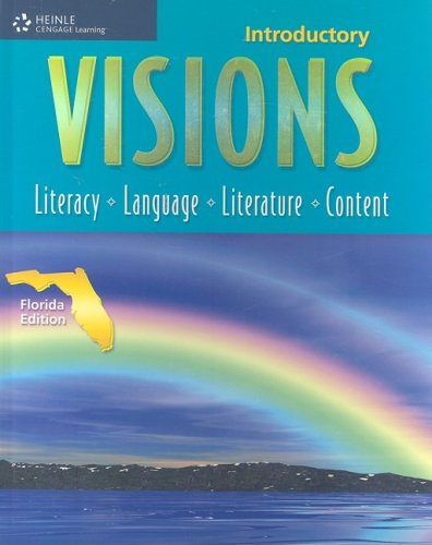 Visions Intro - Florida Edition: Literacy, Language, Literature, Content (Visions (Thomson Heinle))