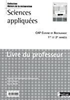 Sciences appliquées - CAP Cuisine et Restaurant - Livre du professeur