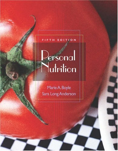 Personal Nutrition (with CD-ROM and InfoTrac)