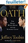 The Oath: The Obama White House and T...