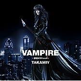 Vampire~誘惑のBlood~/ヤッターマンの歌(Aタイプ)