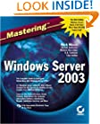 Mastering Windows Server 2003