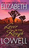 Lover in the Rough (0380767600) by Lowell, Elizabeth
