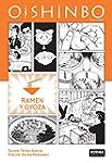 OISHINBO A la carte 3. Ramen y gyoza