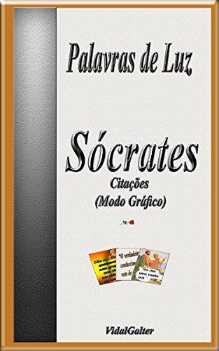 Palavras de Luz: Sócrates (Portuguese Edition)