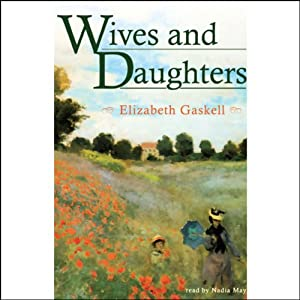 Wives and Daughters | [Elizabeth Gaskell]