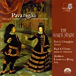 Pavaniglia: Dances And Madriga