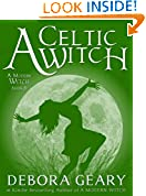 A Celtic Witch (A Modern Witch Series