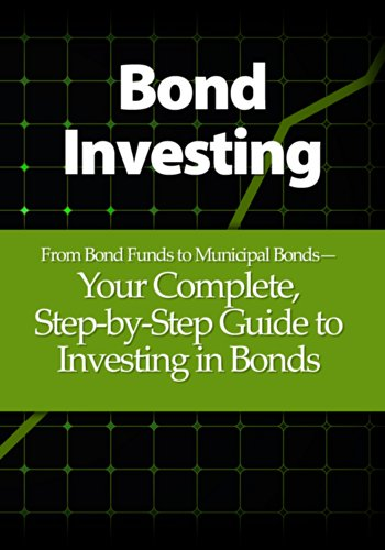 bond-investing-from-bond-funds-to-municipal-bonds-your-complete-step-by-step-guide-to-investing-in-b